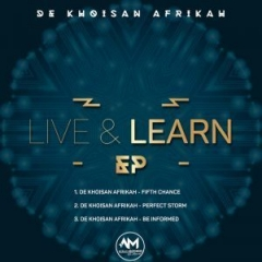 De Khoisan Afrikah - Be Informed  (Original Mix)